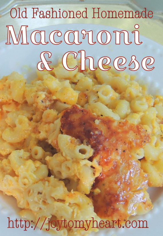 Old Fashioned Macaroni and Cheese1