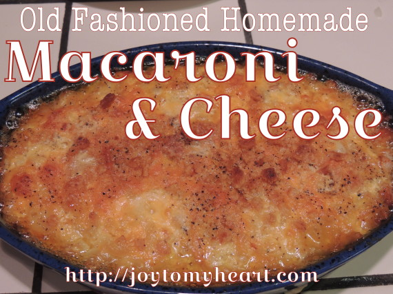 old fashioned home made macaroni and cheese2