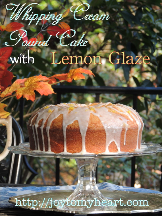 whipping cream pound cake with lemon glaze