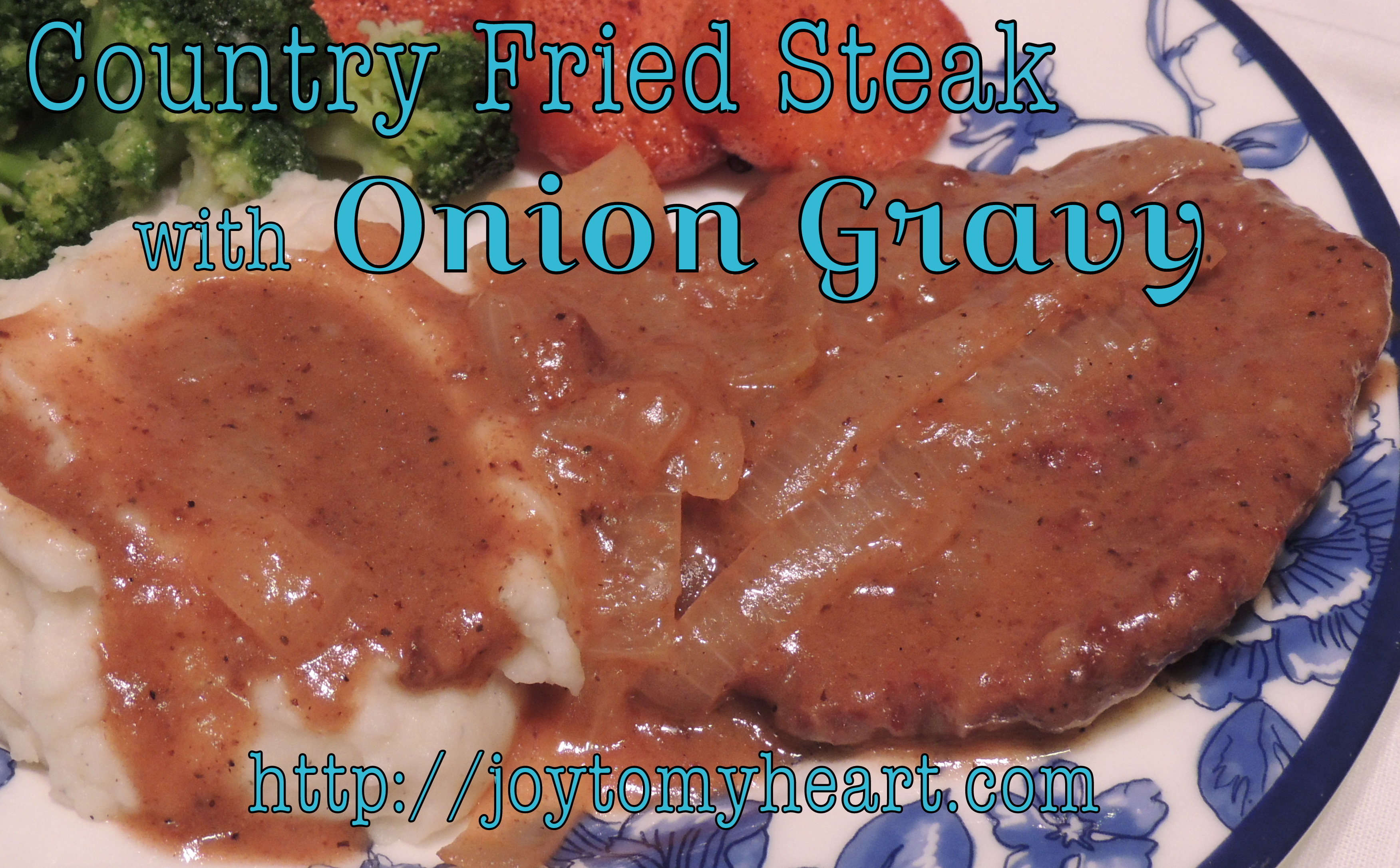Country Fried Steak with Onion Gravy