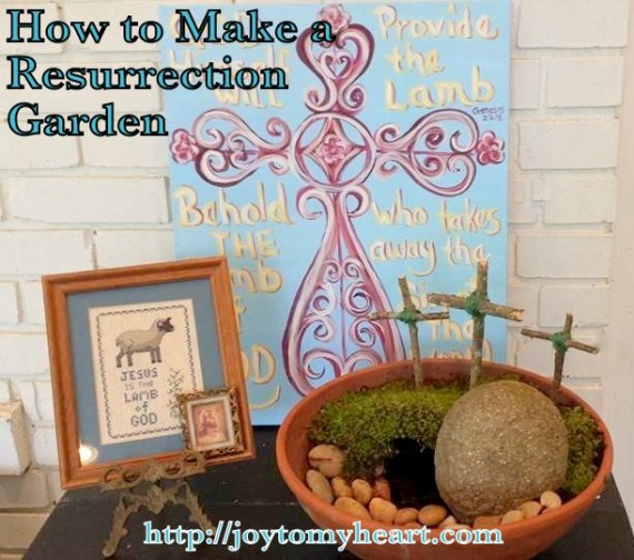 how to make a resurrection garden
