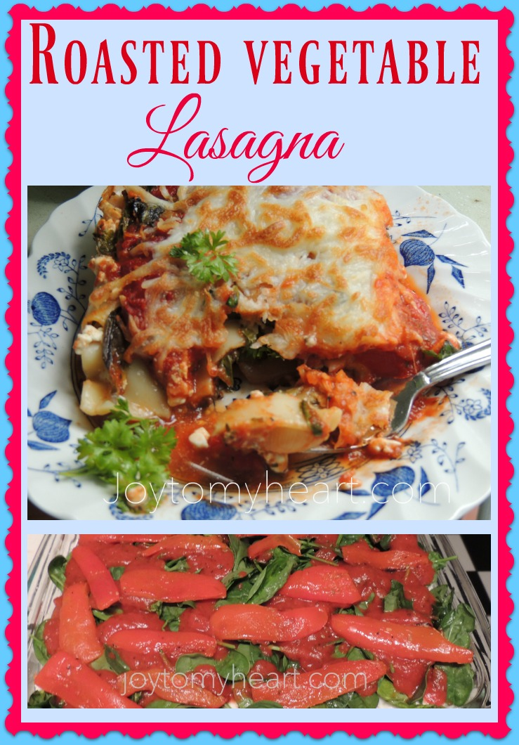 Roasted Vegetable Lasagna easy dish to make ahead - Joy To ...